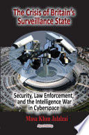 The Crisis of Britain s Surveillance State