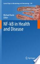 NF kB in Health and Disease