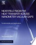 Near Field Radiative Heat Transfer across Nanometer Vacuum Gaps