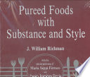 Pureed Foods with Substance and Style