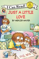 Little Critter  Just a Little Love Book PDF