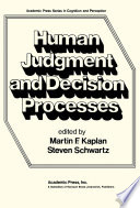 Human Judgement And Decision Processes Book PDF