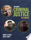 Exploring Criminal Justice The Essentials