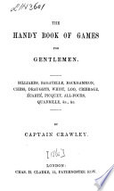 The Handy Book of Games for Gentlemen
