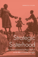 link to Strategic sisterhood : the National Council of Negro Women in the black freedom struggle in the TCC library catalog