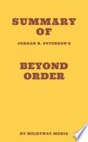 Summary of Jordan B  Peterson s Beyond Order