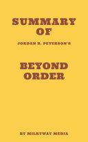 Summary of Jordan B. Peterson's Beyond Order
