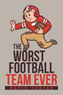 The Worst Football Team Ever