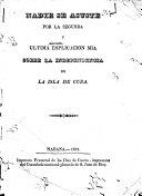 Nadie se asuste por la segunda y ultima esplicación mia sorbe [!] la Independencia de la isla de Cuba