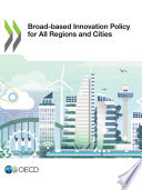 Broad based Innovation Policy for All Regions and Cities Book