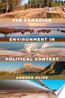 The Canadian Environment in Political Context Book