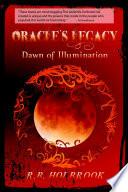 Oracle s Legacy  Dawn of Illumination
