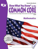SWYK on the Common Core Math Gr  8  Student Workbook