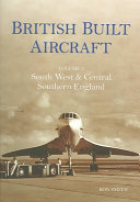 British Built Aircraft  South west   central southern England