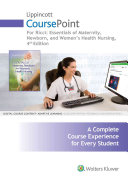 Essentials of Maternity, Newborn, and Women's Health Nursing Coursepoint, 12 Month Access