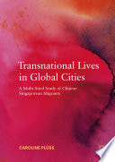 Transnational Lives In Global Cities