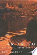 Irish History of Civilization  Volume 1