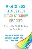 What Science Tells Us About Autism Spectrum Disorder Book PDF
