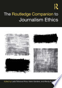The Routledge Companion To Journalism Ethics