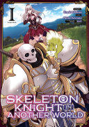 Skeleton Knight in Another World (Manga) Vol. 1 ebook