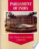 Parliament of India  the Ninth Lok Sabha  1989 1991