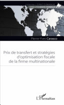 Prix de transfert et stratégies d'optimisation fiscale de la firme multinationale