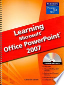 Learning Microsoft Office PowerPoint 2007
