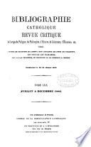 Bibliographie catholique, revue critique. Tom. 1-79 [and] Tables générales, 1864-1874