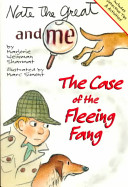 Nate the Great and Me  The Case of the Fleeing Fang