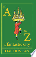 An A to Z of the Fantastic City