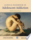Clinical Handbook Of Adolescent Addiction Book PDF
