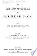 The Life And Adventures Of A Cheap Jack