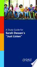 A Study Guide for Sarah Dessen s  Just Listen  Book