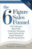 The Six Figure Sales Funnel