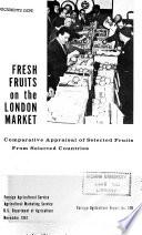 Fresh Fruits on the London Market