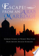 Escape! from an Arab Marriage