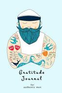 Gratitude Journal for Authentic Men