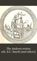 The Andover review  eds  E C  Smyth  and others