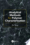 Analytical Methods for Polymer Characterization