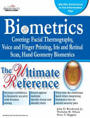 Biometrics: The Ultimate Reference
