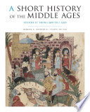 A Short History of the Middle Ages, Volume II