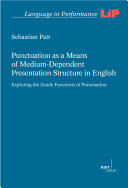 Punctuation as a Means of Medium-Dependent Presentation Structure in English