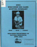 Wisconsin Big Game Hunting Summary