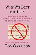 Why We Left the Left