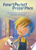 Peter s Perfect Prayer Place