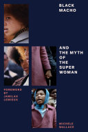 Black Macho and the Myth of the Superwoman
