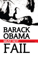 Barack Obama Must Not Fail