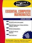 Schaum's Outline of Essential Computer Mathematics