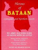 Heroes Of Bataan Corregidor And Northern Luzon