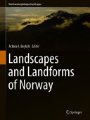 Landscapes and Landforms of Norway